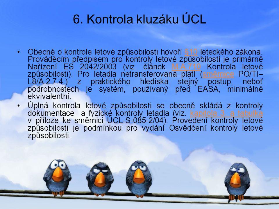 6. Kontrola kluzáku ÚCL