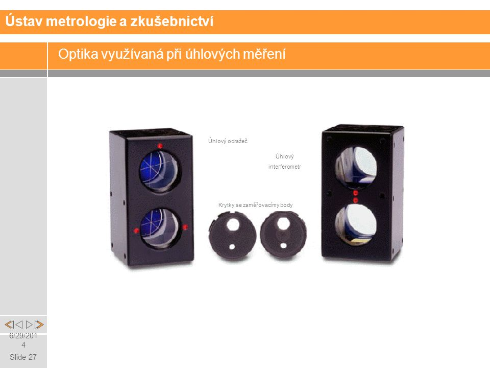 Optika využívaná při úhlových měření