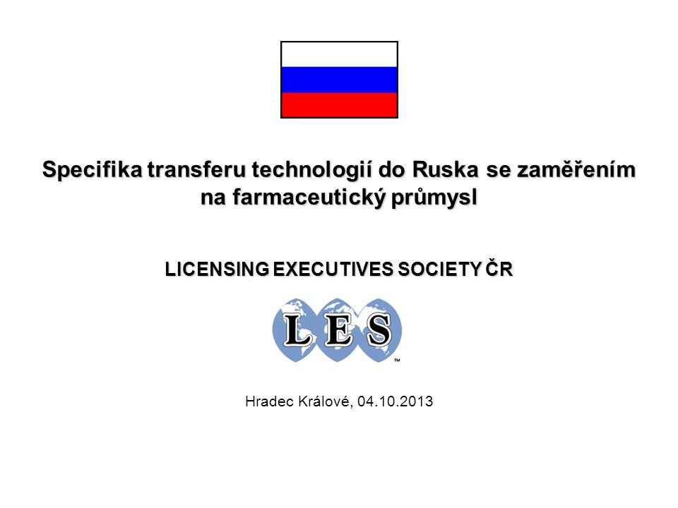 LICENSING EXECUTIVES SOCIETY ČR Hradec Králové, 04.10.2013