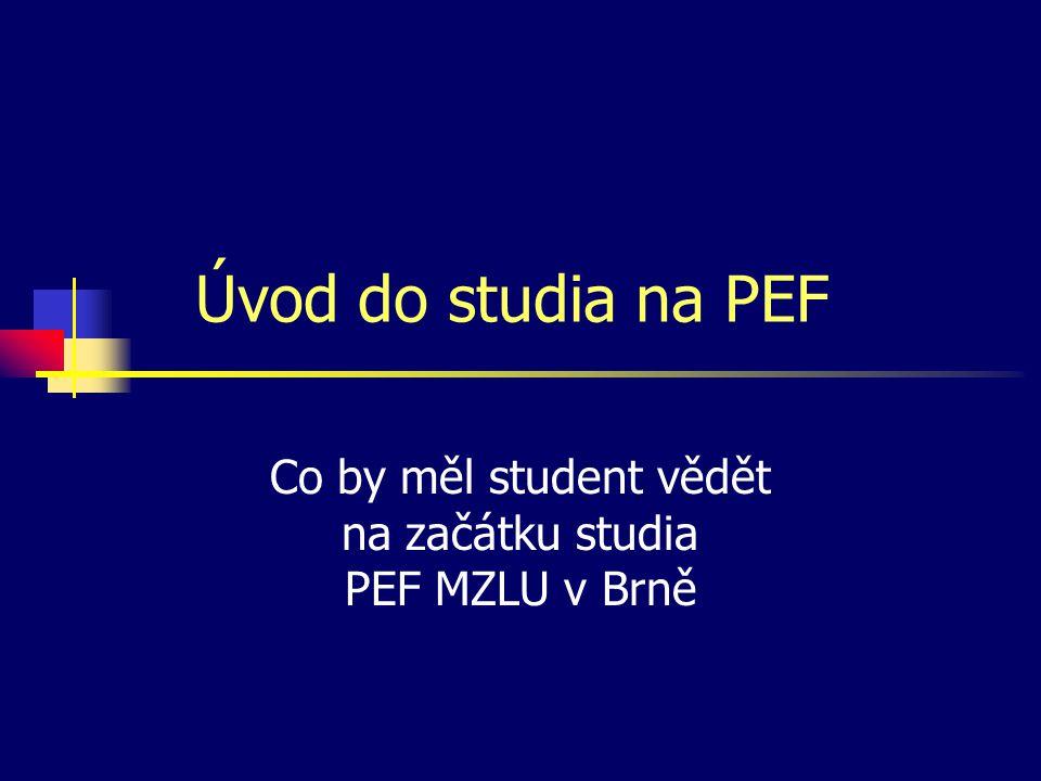 Co by měl student vědět na začátku studia PEF MZLU v Brně