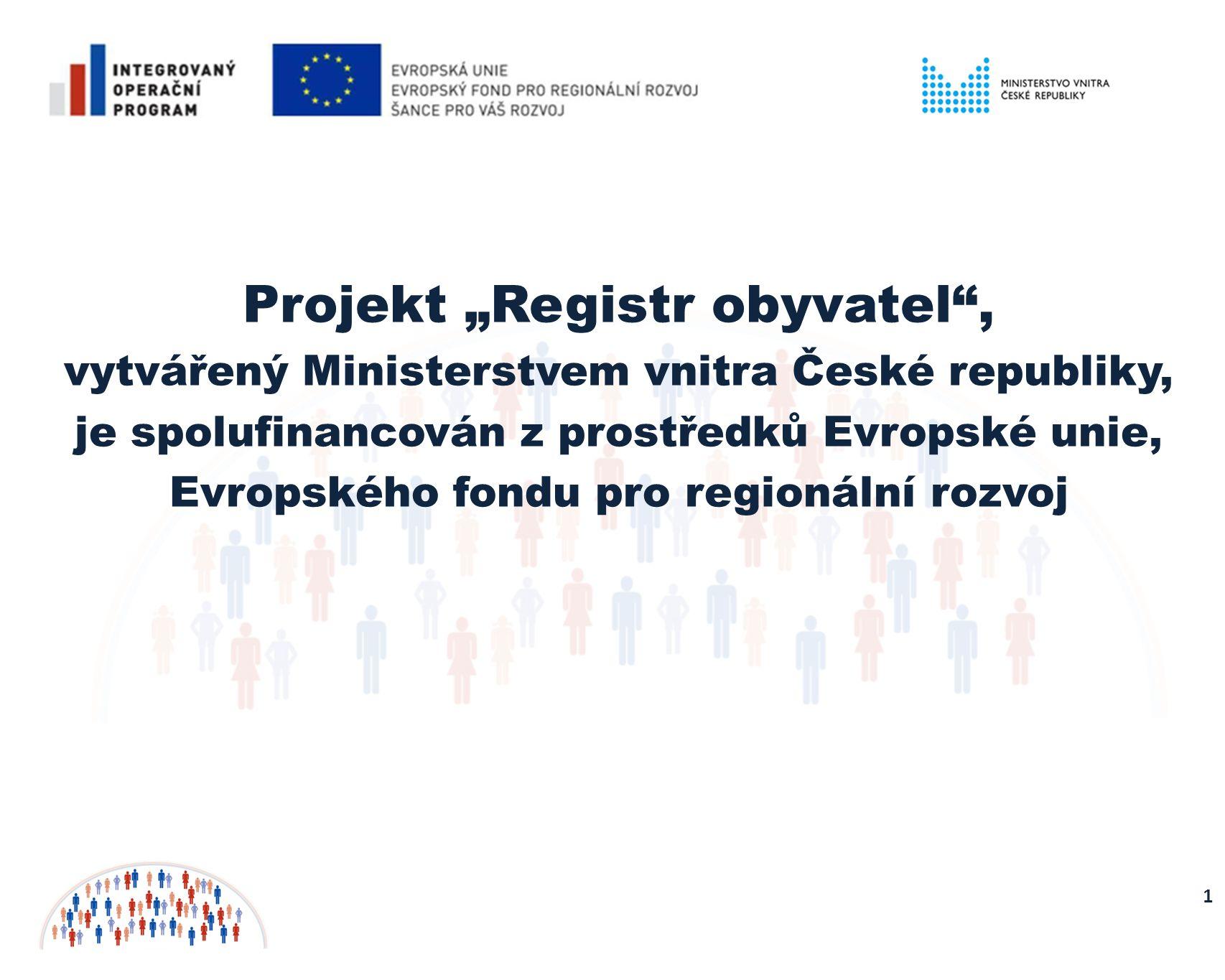 "Projekt ""Registr obyvatel ,"