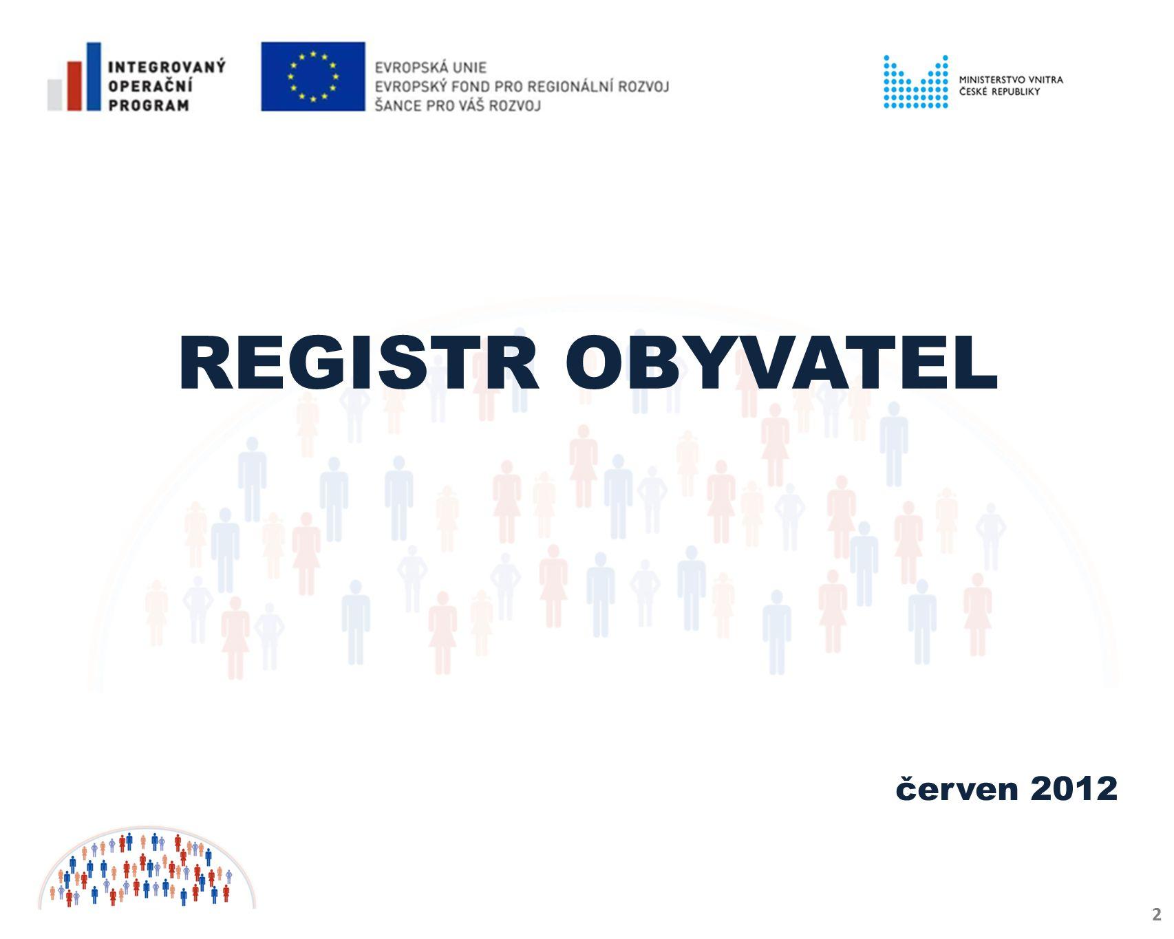 Registr obyvatel červen 2012