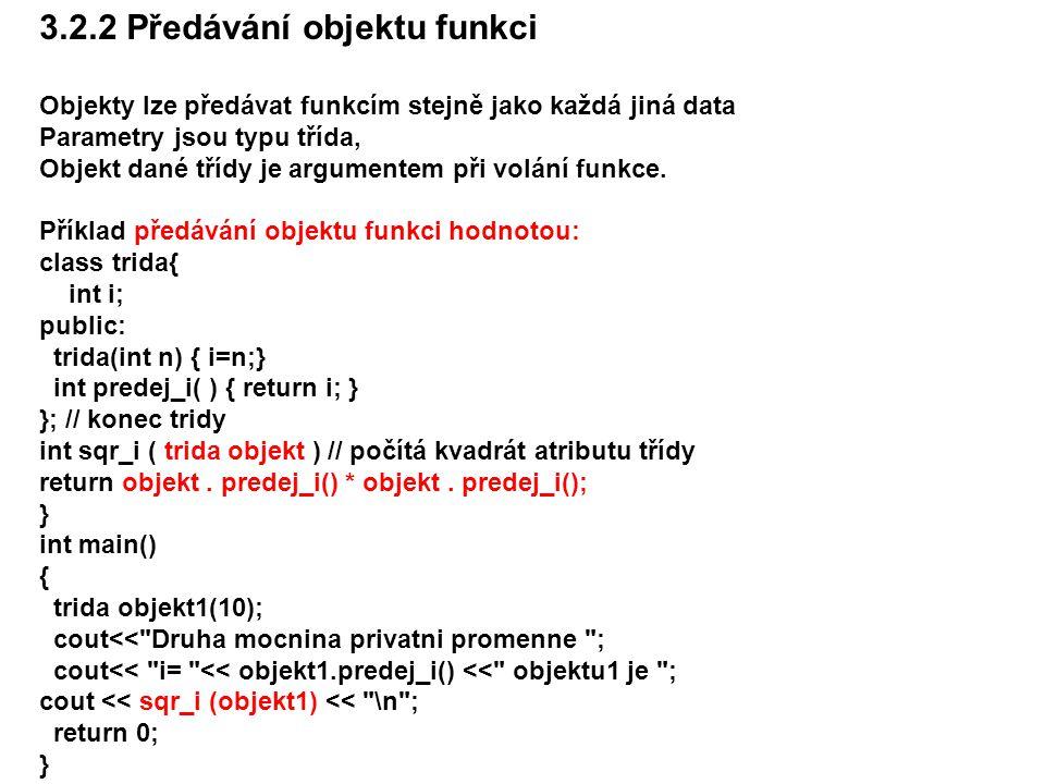 3.2.2 Předávání objektu funkci