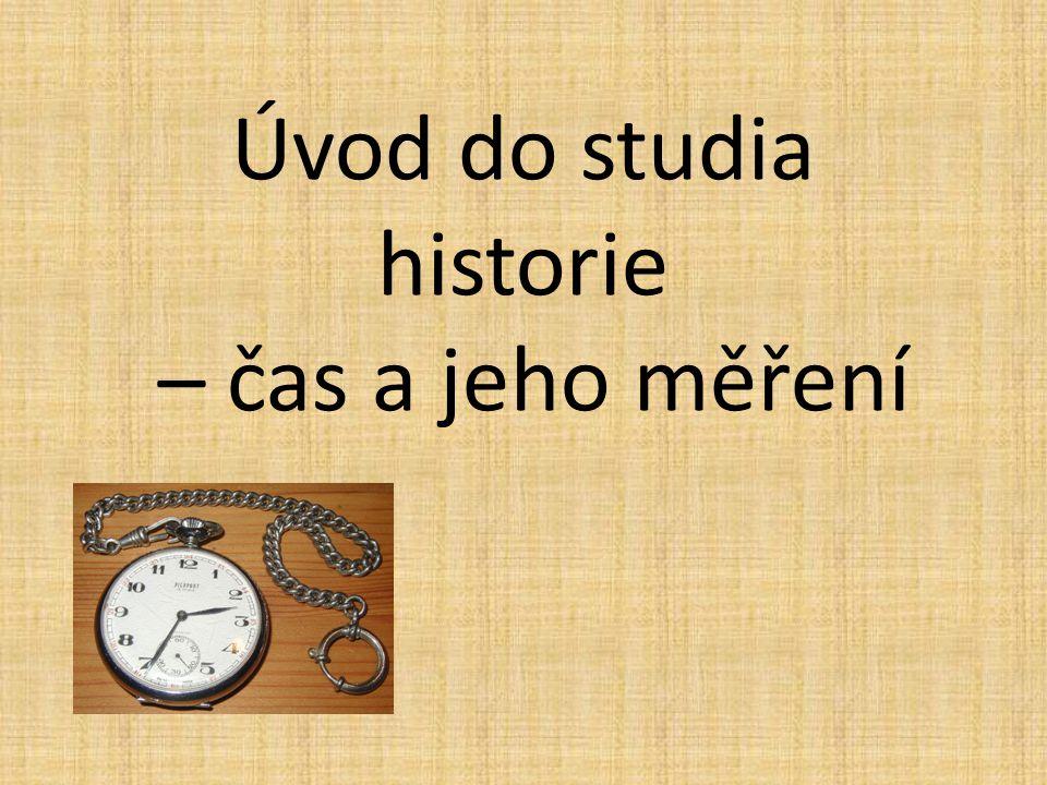 Úvod do studia historie – čas a jeho měření