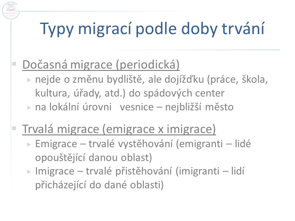 Typy migrací podle doby trvání