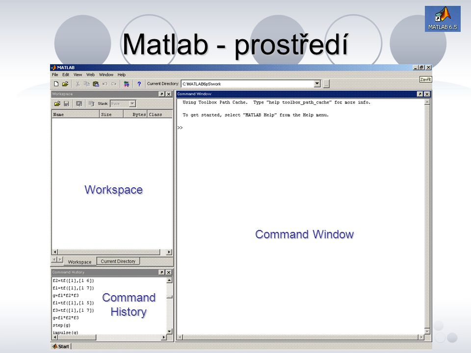 Matlab - prostředí Workspace Command Window Command History