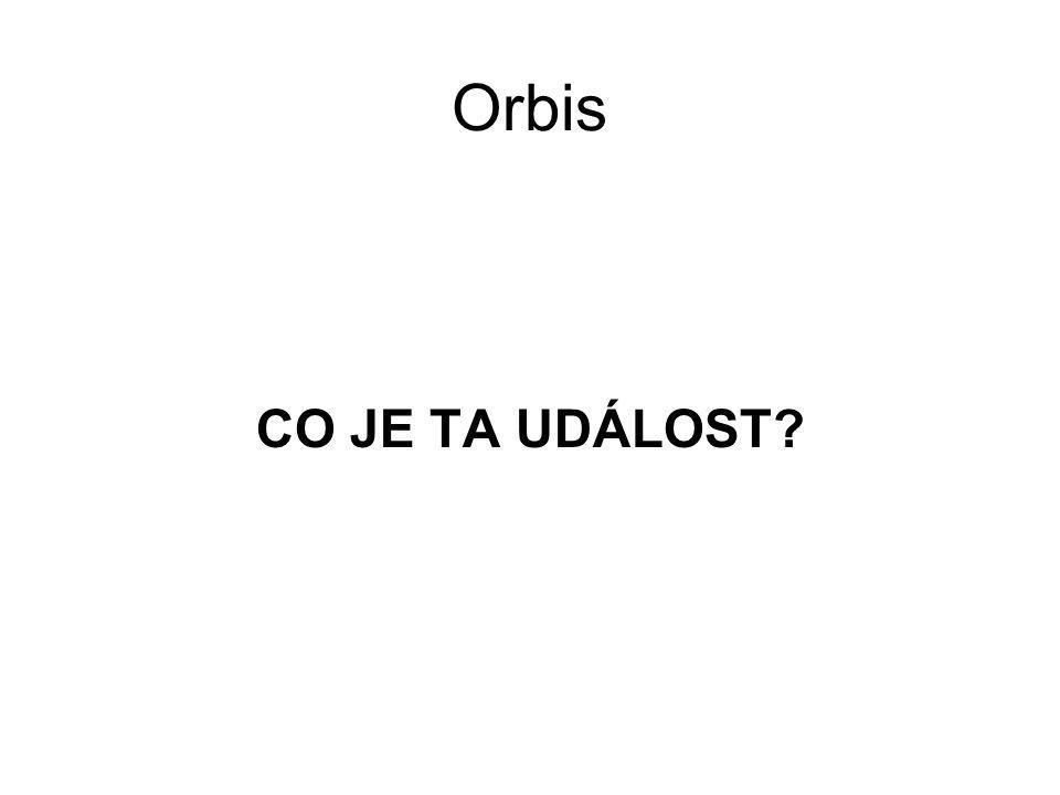 Orbis CO JE TA UDÁLOST