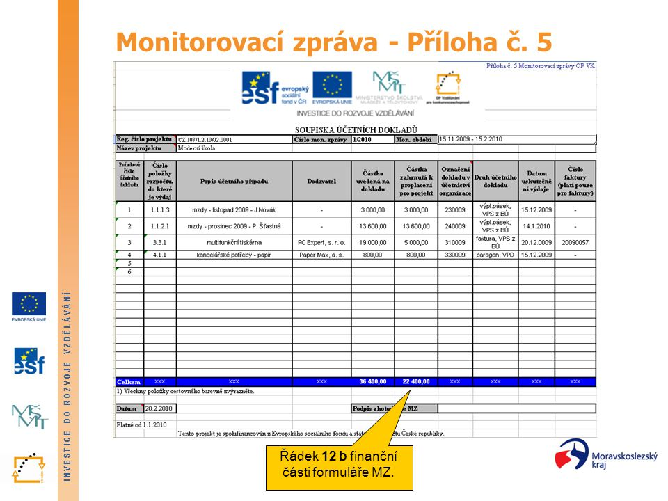 Monitorovací zpráva - Příloha č. 5