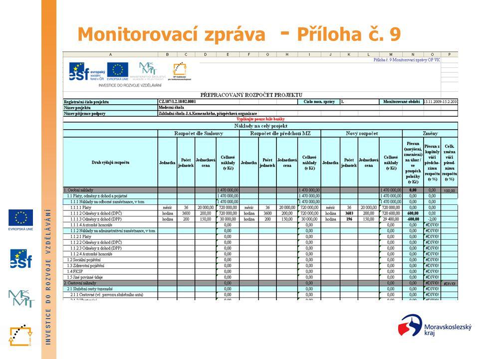 Monitorovací zpráva - Příloha č. 9
