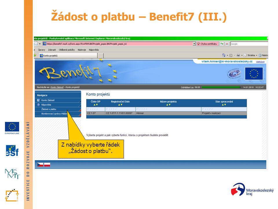Žádost o platbu – Benefit7 (III.)