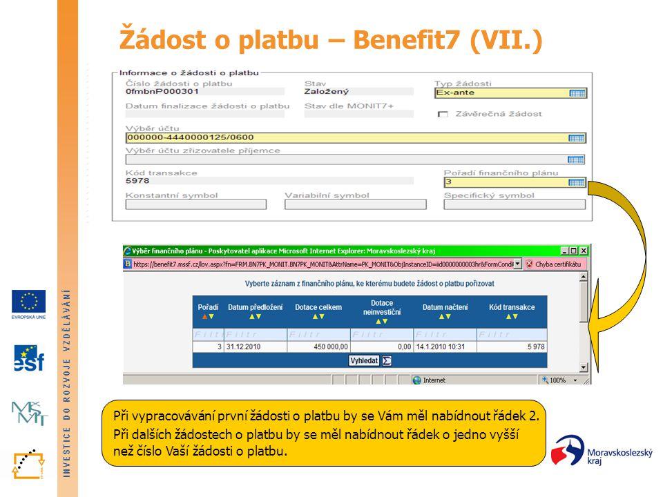 Žádost o platbu – Benefit7 (VII.)
