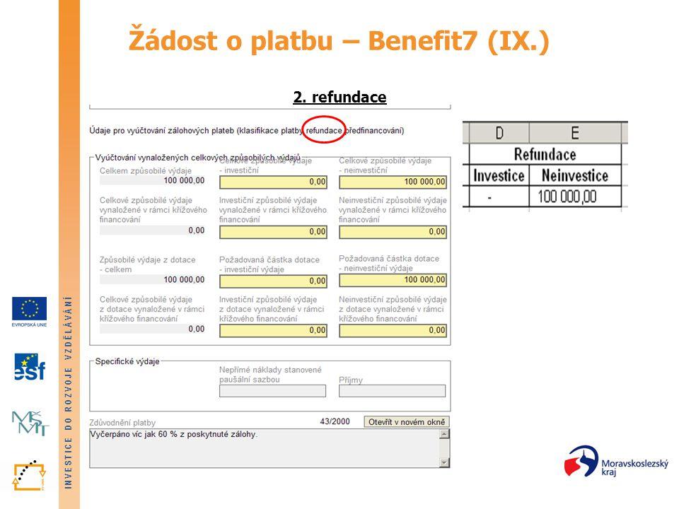 Žádost o platbu – Benefit7 (IX.) 2. refundace