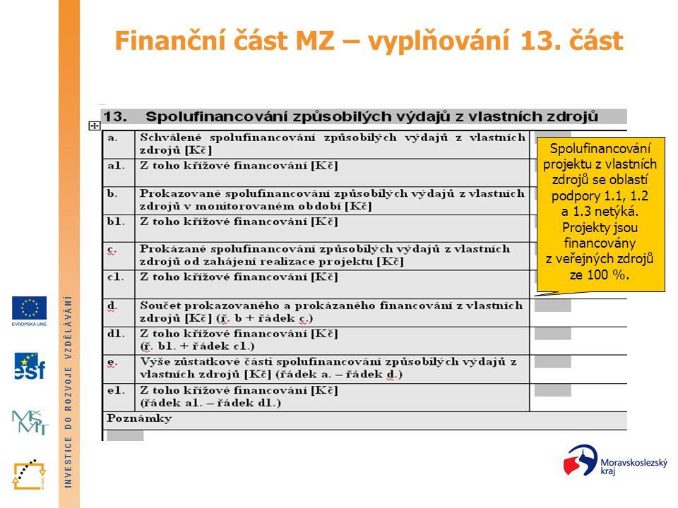 Finanční část MZ – vyplňování 13. část