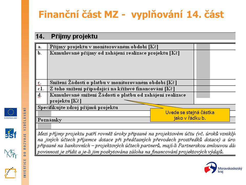 Finanční část MZ - vyplňování 14. část