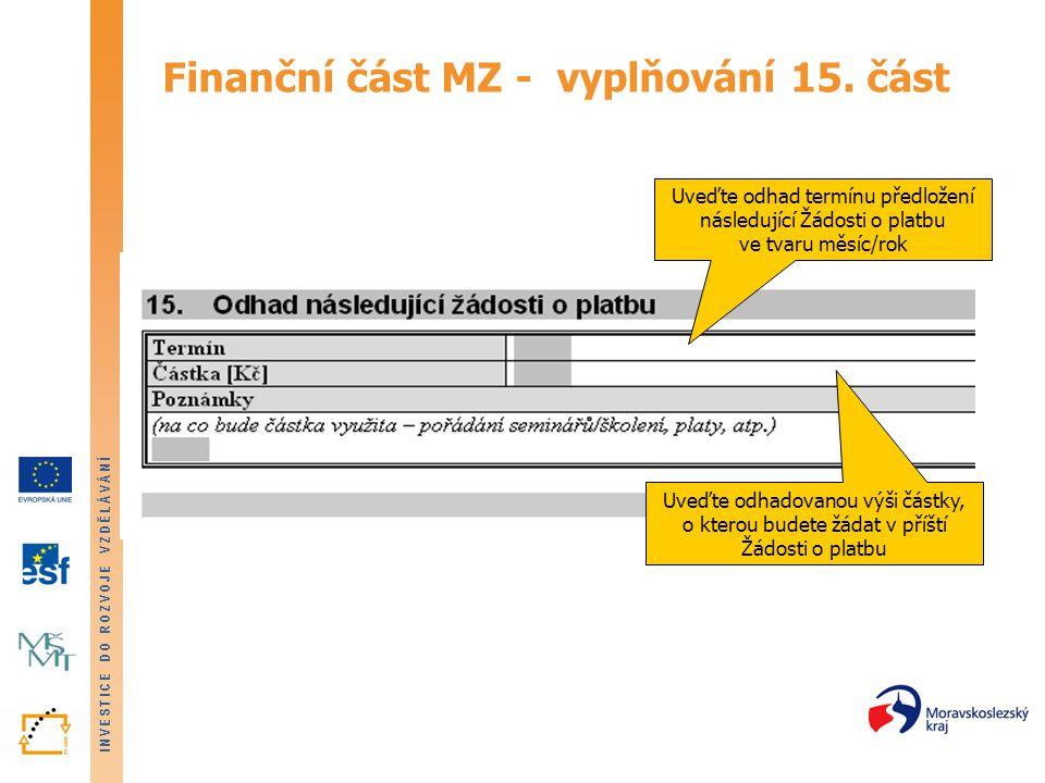 Finanční část MZ - vyplňování 15. část