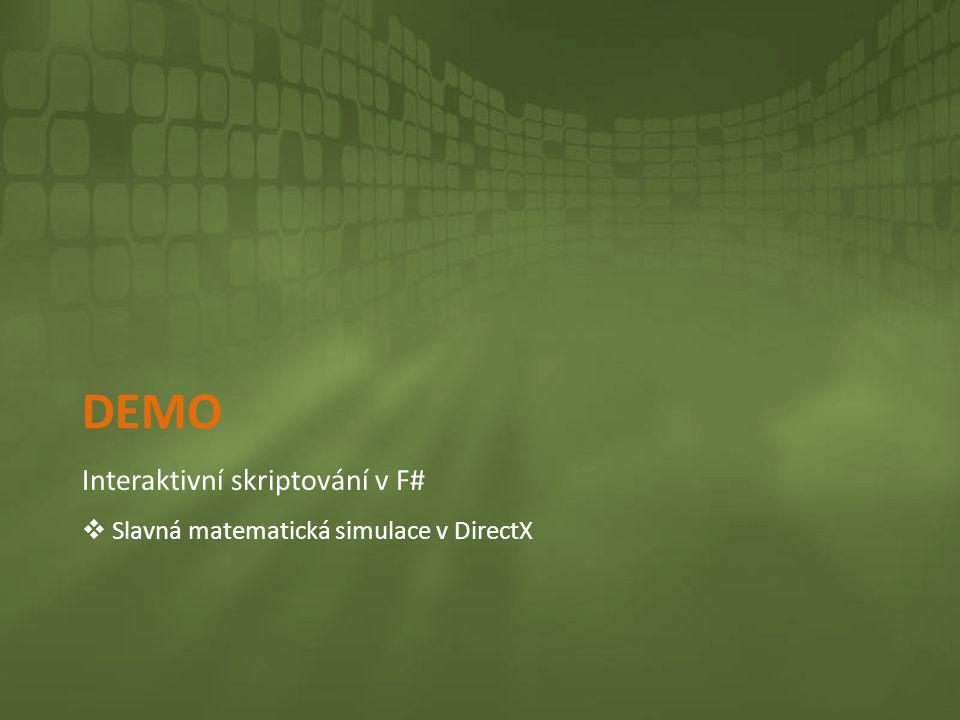 DEMO Interaktivní skriptování v F#