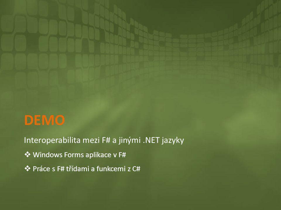 DEMO Interoperabilita mezi F# a jinými .NET jazyky