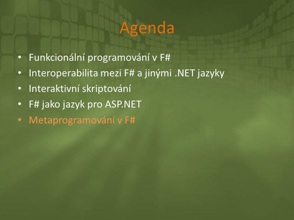 Agenda Funkcionální programování v F#