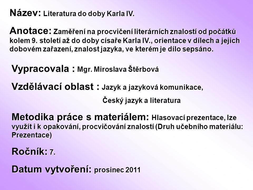 Název: Literatura do doby Karla IV.