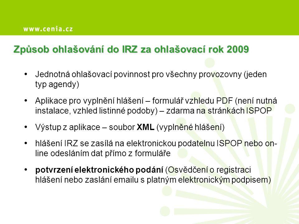 Způsob ohlašování do IRZ za ohlašovací rok 2009