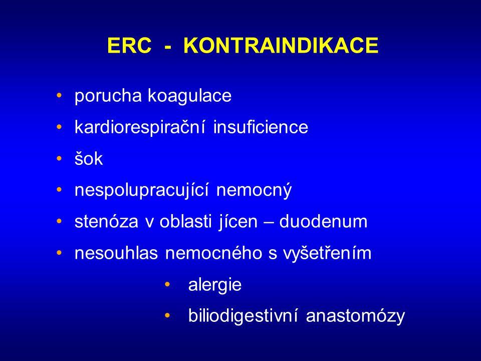 ERC - KONTRAINDIKACE • porucha koagulace