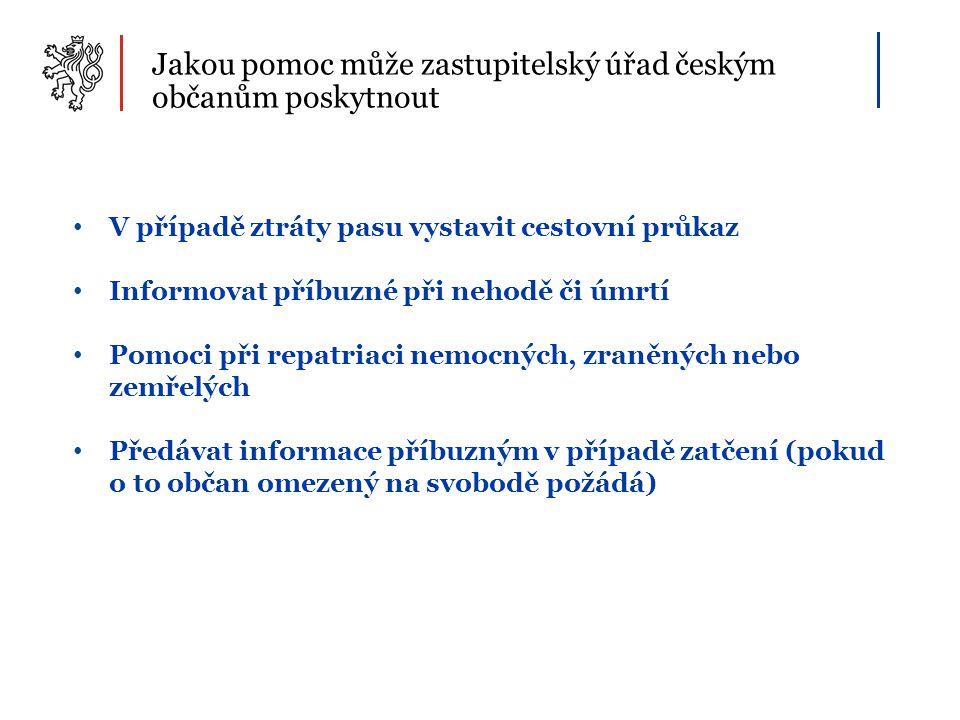 Jakou pomoc může zastupitelský úřad českým občanům poskytnout