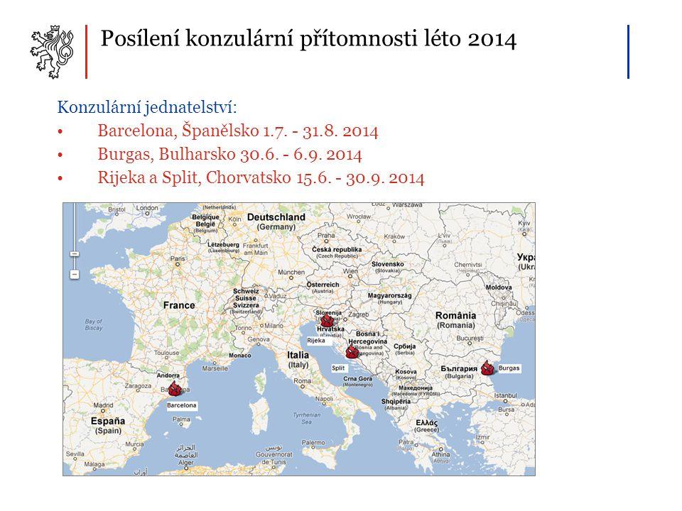 Posílení konzulární přítomnosti léto 2014