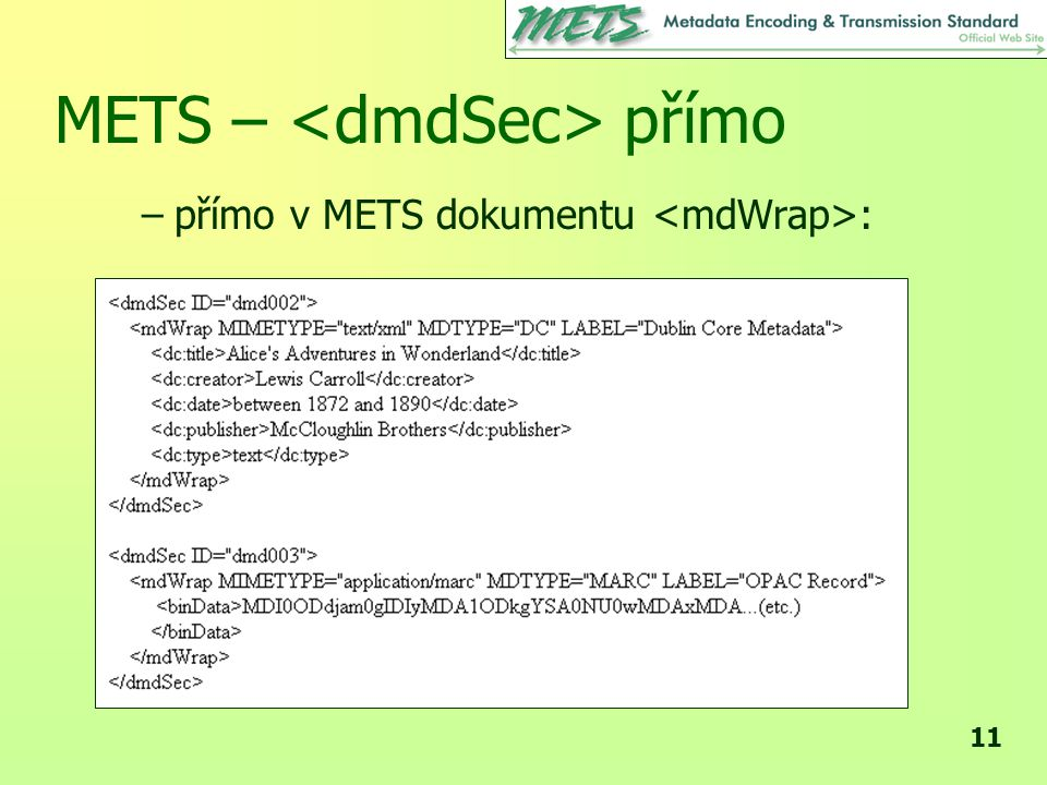 METS – <dmdSec> přímo