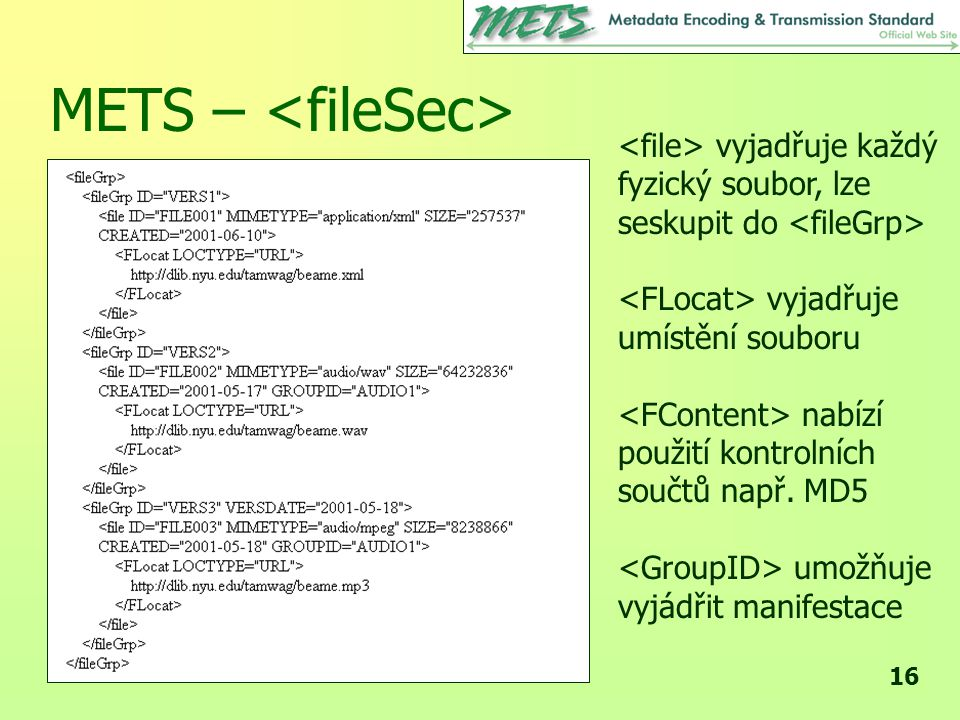 METS – <fileSec>