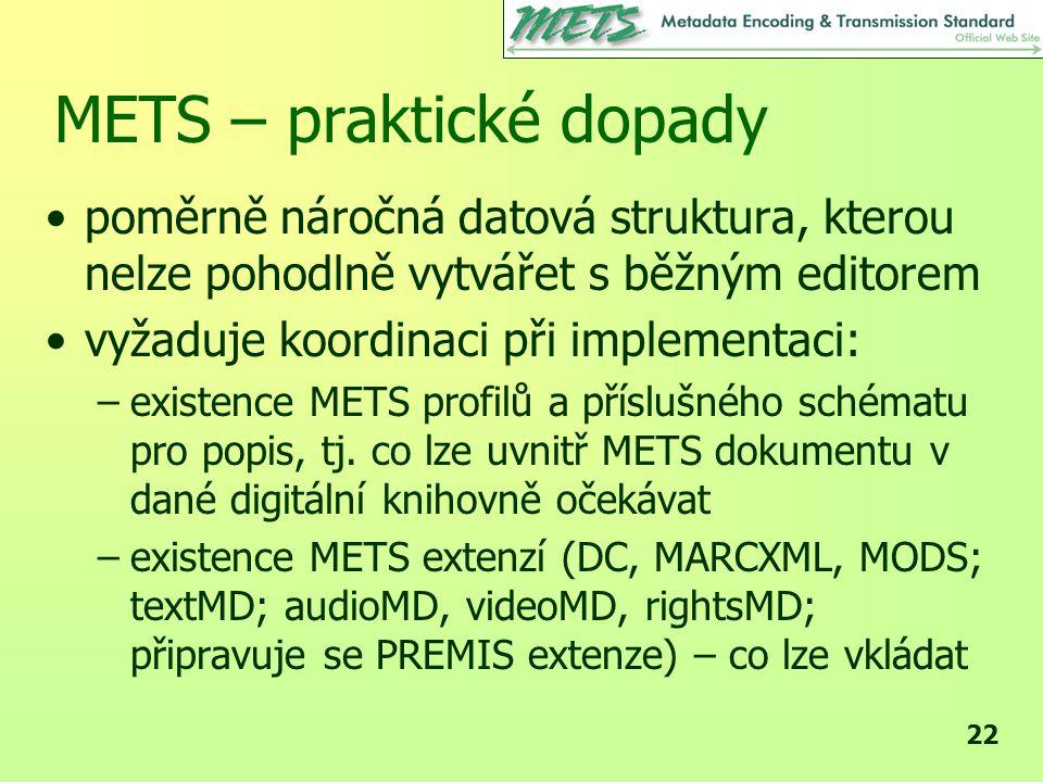 METS – praktické dopady