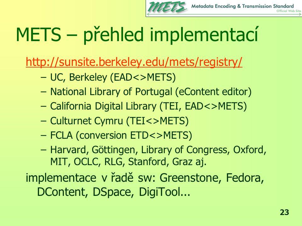 METS – přehled implementací