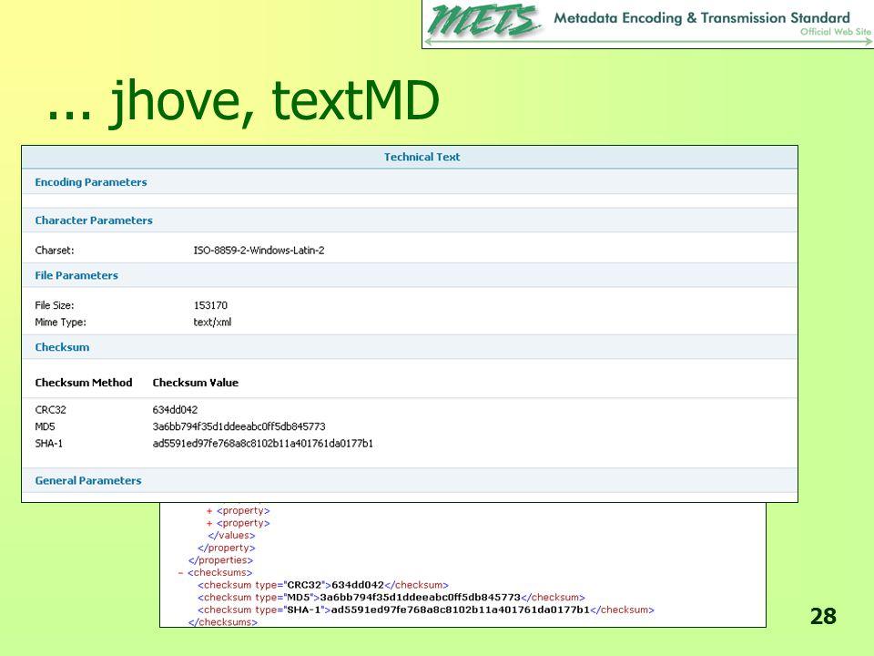 ... jhove, textMD