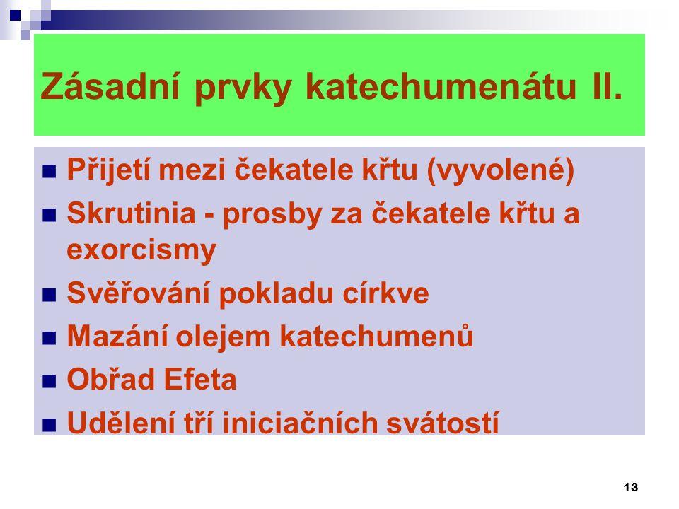 Zásadní prvky katechumenátu II.