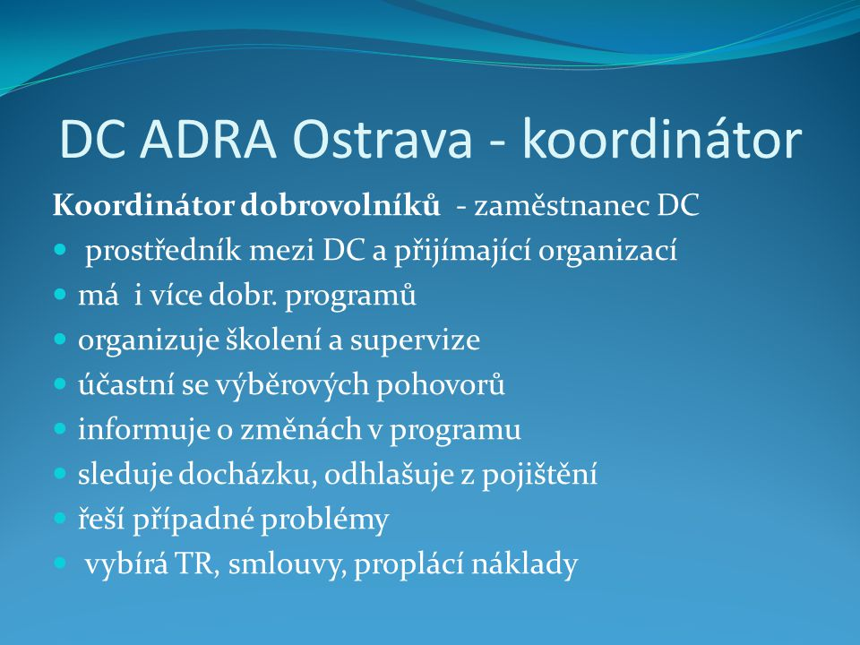 DC ADRA Ostrava - koordinátor