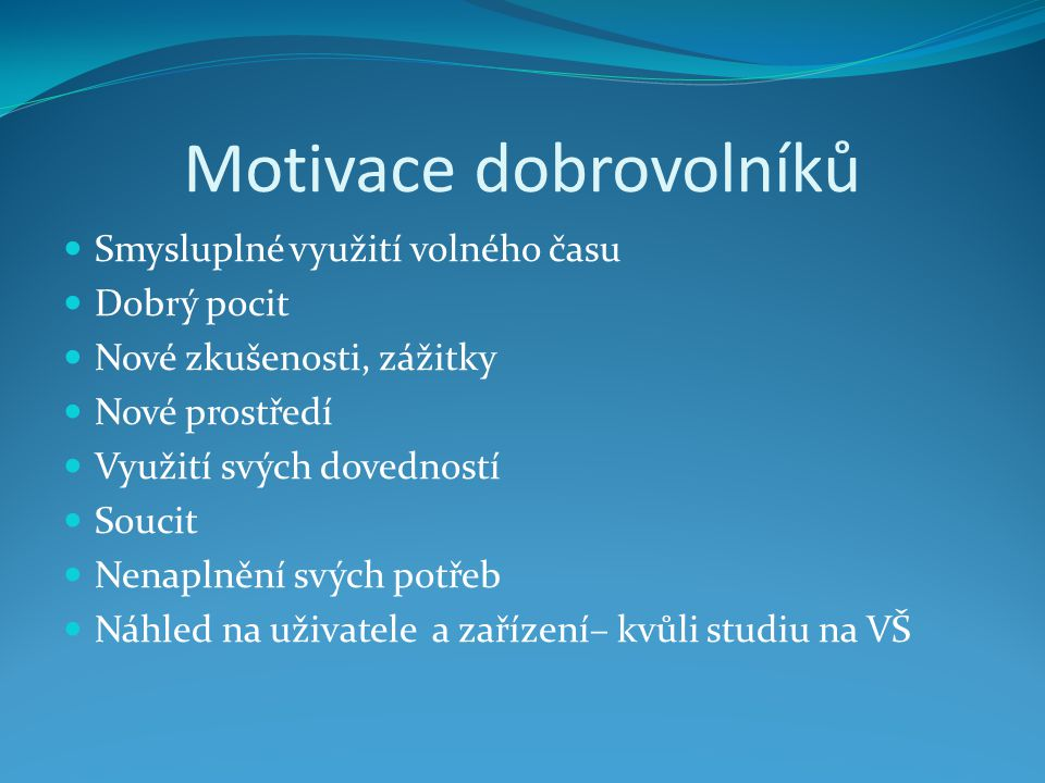 Motivace dobrovolníků