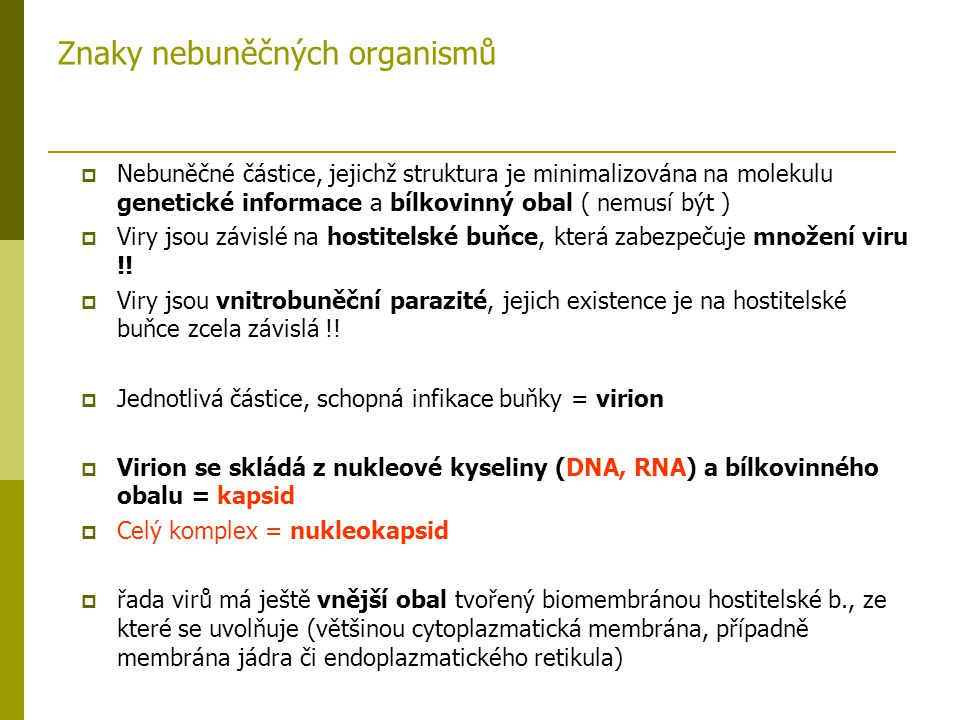 Znaky nebuněčných organismů