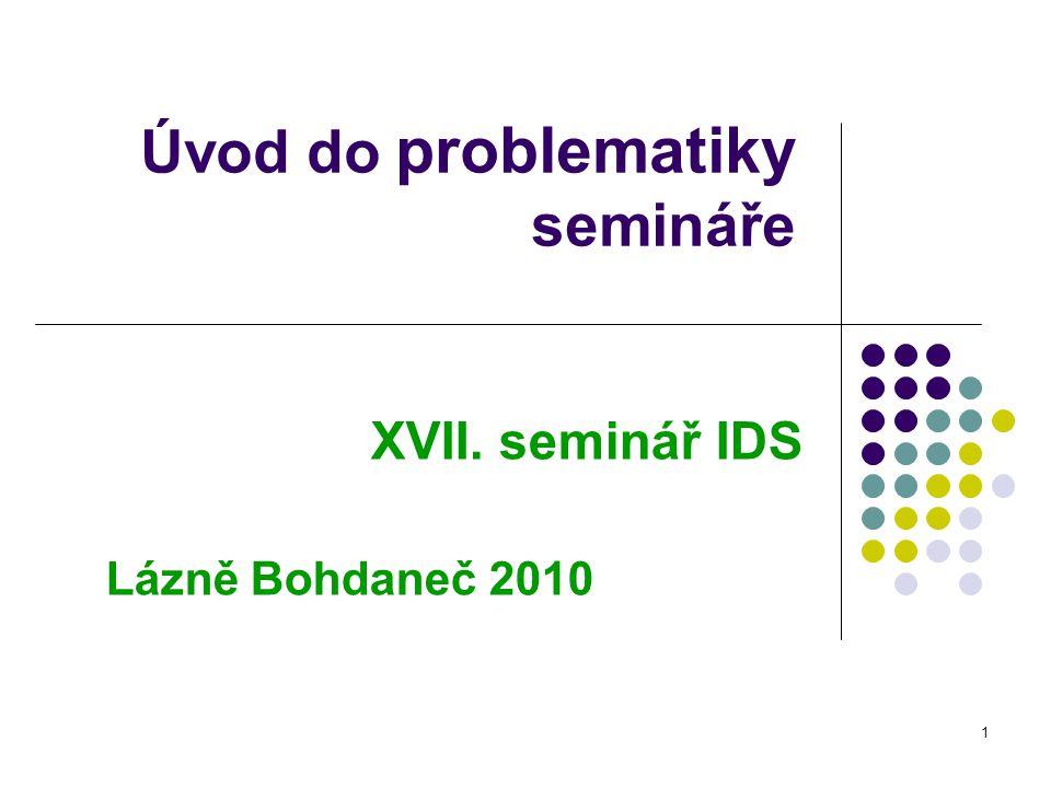 Úvod do problematiky semináře