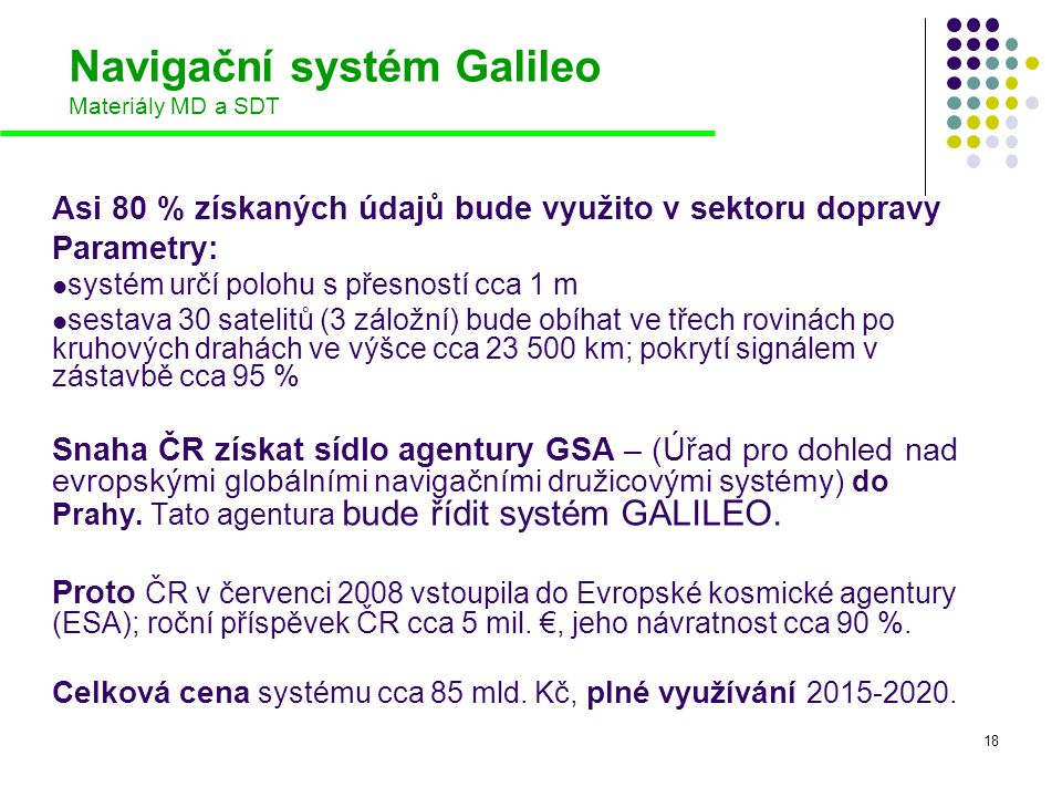 Navigační systém Galileo Materiály MD a SDT