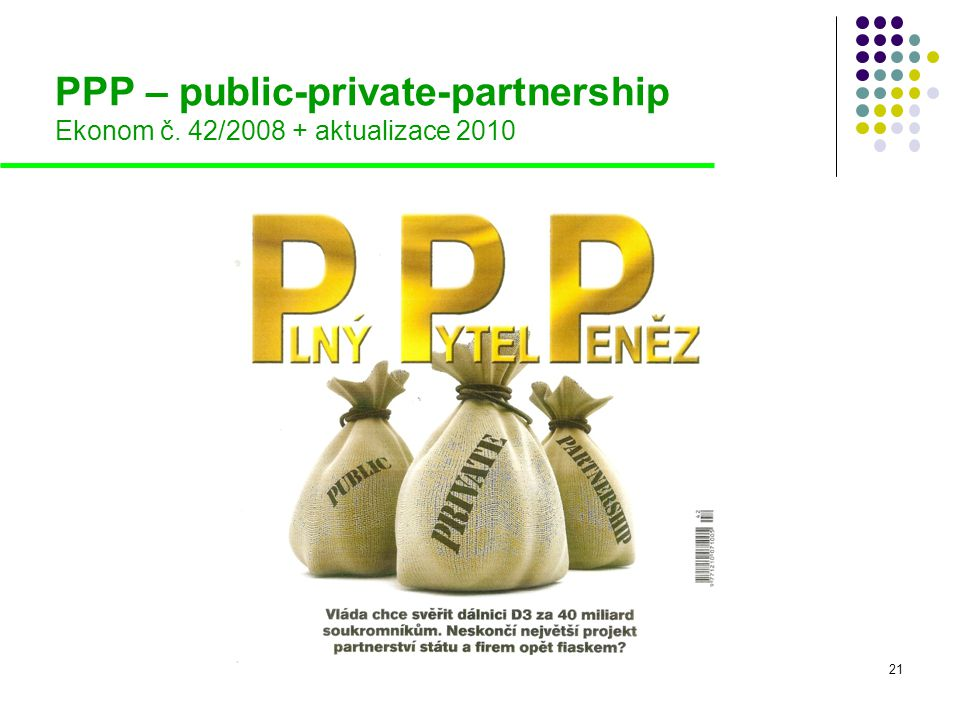 PPP – public-private-partnership Ekonom č. 42/2008 + aktualizace 2010