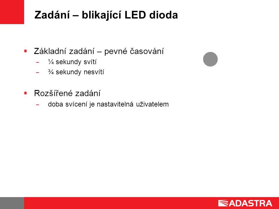 Zadání – blikající LED dioda