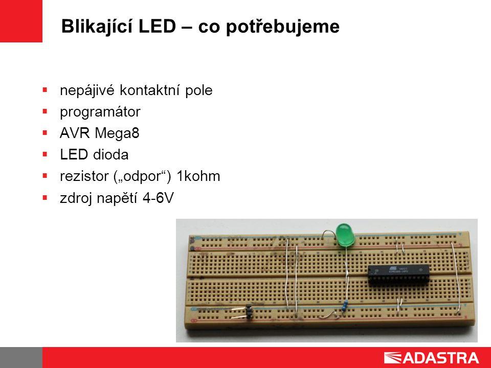 Blikající LED – co potřebujeme