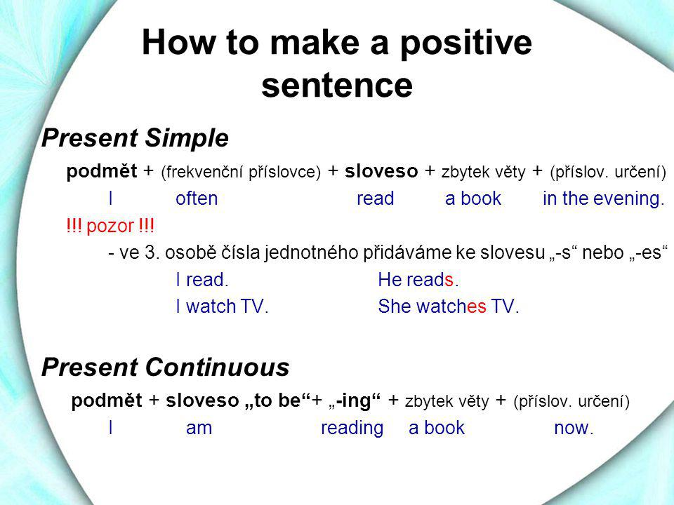 How to make a positive sentence