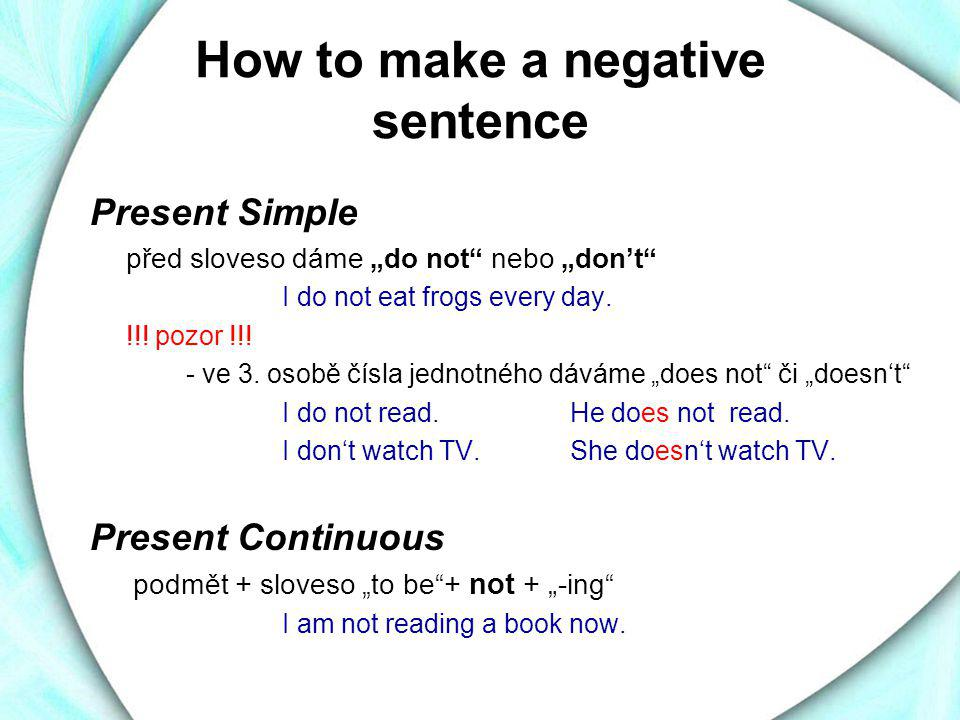 How to make a negative sentence