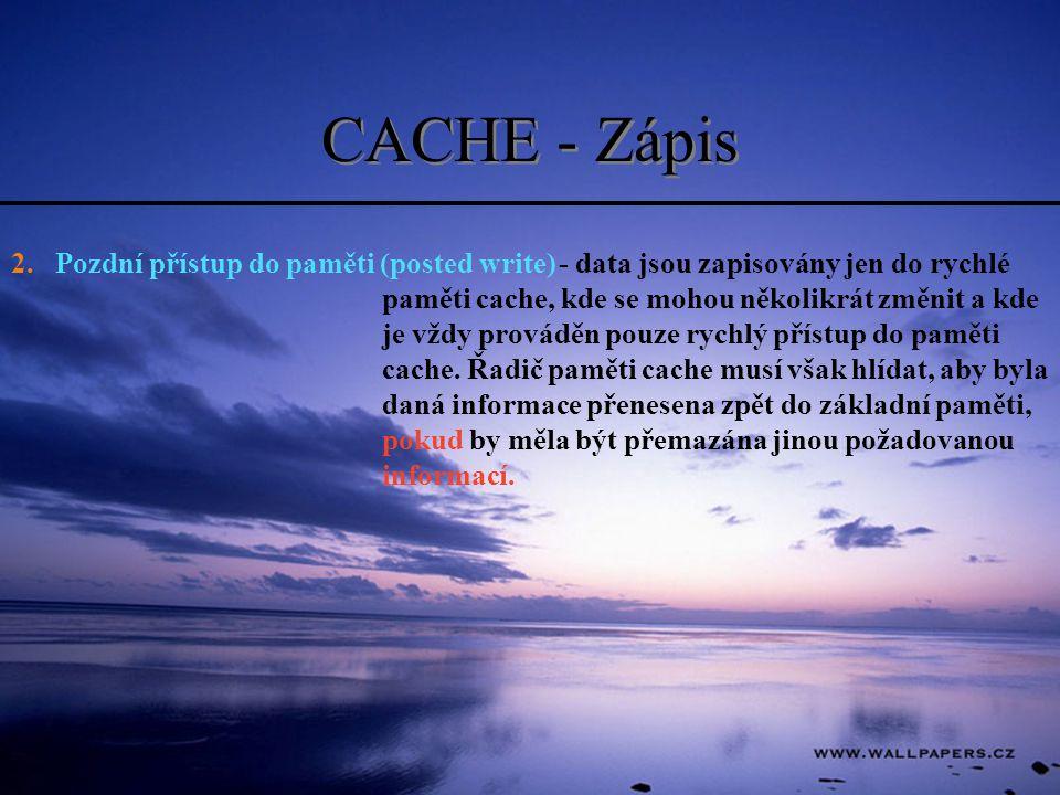 CACHE - Zápis 2. Pozdní přístup do paměti (posted write)