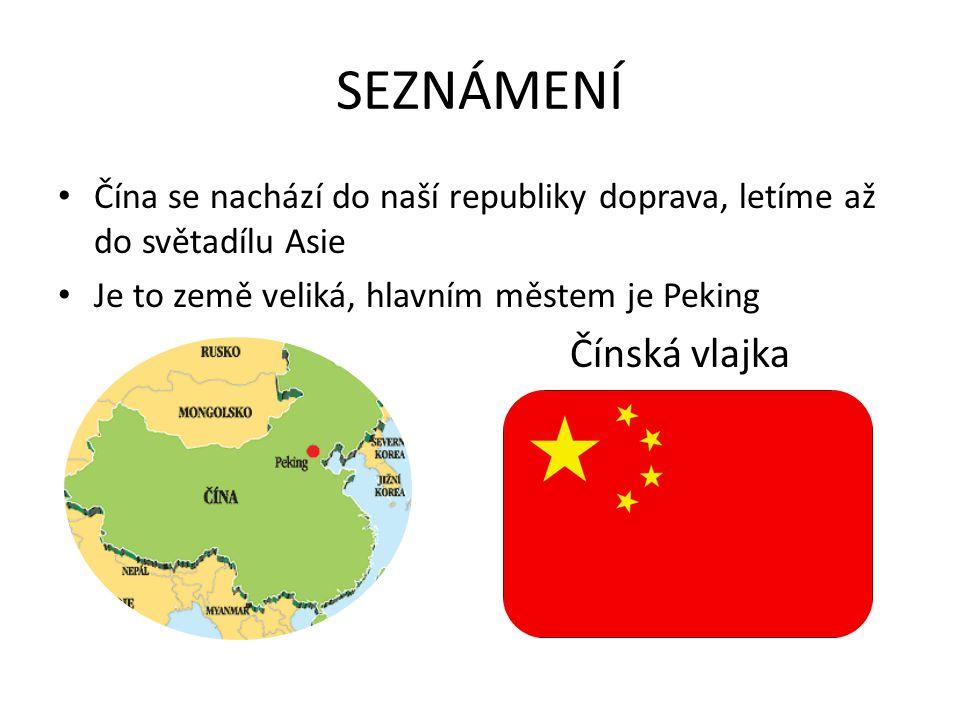 SEZNÁMENÍ Čínská vlajka