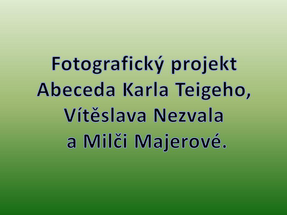 Fotografický projekt Abeceda Karla Teigeho, Vítěslava Nezvala a Milči Majerové.