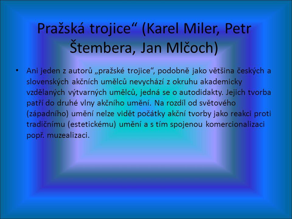 Pražská trojice (Karel Miler, Petr Štembera, Jan Mlčoch)