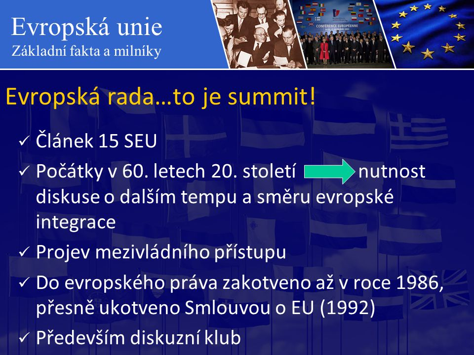 Evropská rada…to je summit!