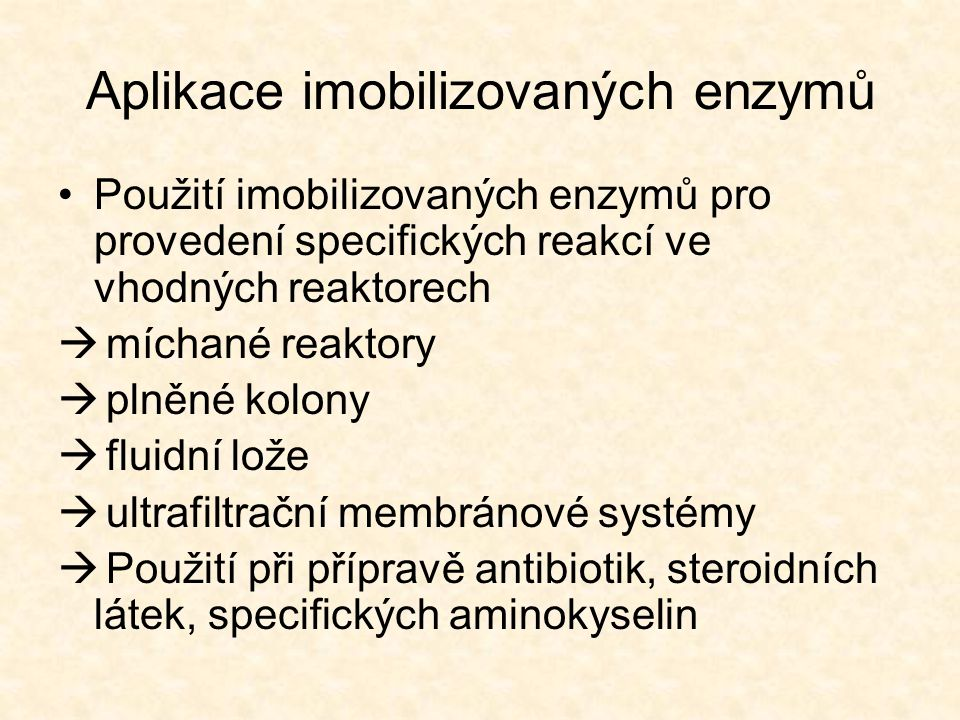 Aplikace imobilizovaných enzymů