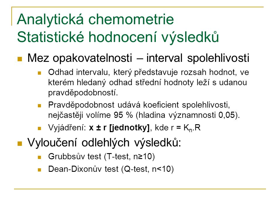 Analytická chemometrie Statistické hodnocení výsledků